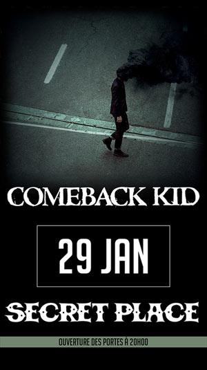 Plus d'infos sur l'évènement COMEBACK KID + QUASAR