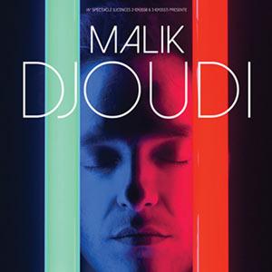 Plus d'infos sur l'évènement MALIK DJOUDI + CATASTROPHE