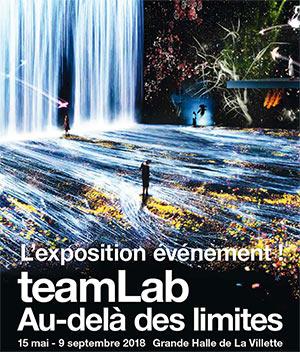 TEAMLAB : AU-DELÀ DES LIMITES LA GRANDE HALLE DE LA VILLETTE exposition
