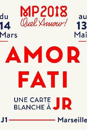 AMOR FATI, CARTE BLANCHE À JR J1 exposition