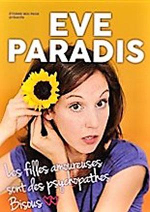 Plus d'infos sur l'évènement EVE PARADIS : LES FILLES AMOUREUSES