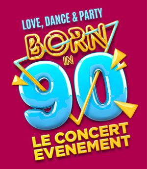 Plus d'infos sur l'évènement BORN IN 90