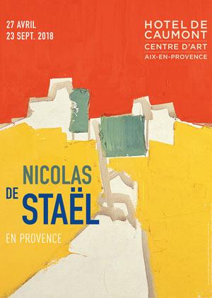 NICOLAS DE STAËL EN PROVENCE Hôtel de Caumont exposition