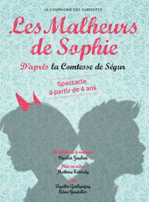 LES MALHEURS DE SOPHIE Théâtre Essaion de Paris pièce de théâtre pour enfant