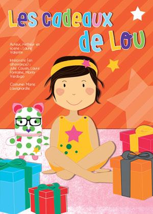 LES CADEAUX DE LOU THEATRE DES GRANDS ENFANTS spectacle pour enfant