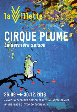 CIRQUE PLUME ESPACE CHAPITEAUX - PARC VILLETTE nouveau cirque