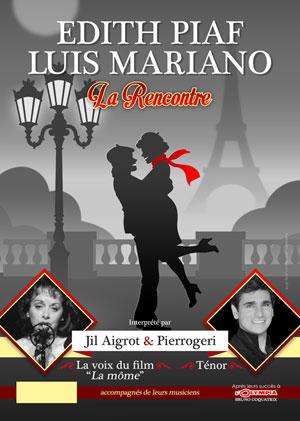 Plus d'infos sur l'évènement EDITH PIAF MARIANO LA RENCONTRE