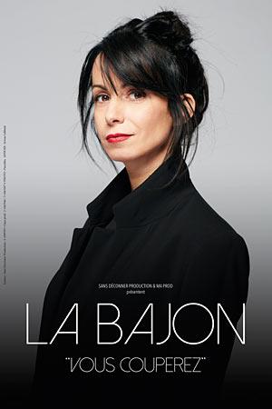 LA BAJON LE QUATTRO one man/woman show