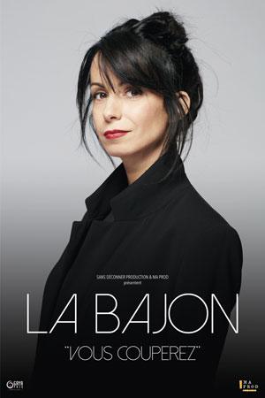 LA BAJON - VOUS COUPEREZ Hotel Casino Barrière Lille one man/woman show