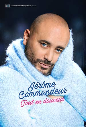 JEROME COMMANDEUR PALAIS DES CONGRES one man/woman show