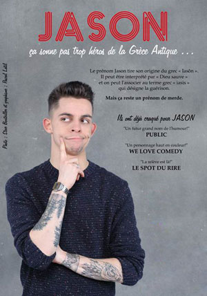 JASON ROLLAND Sas Le Troyes Fois Plus one man/woman show
