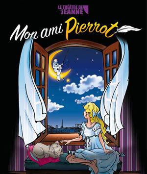 MON AMI PIERROT THEATRE DE JEANNE pièce de théâtre pour enfant