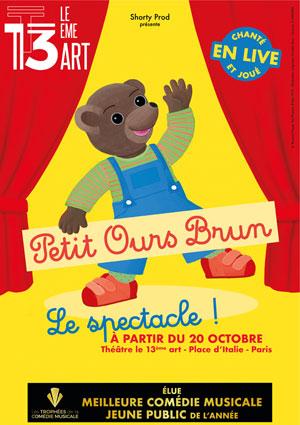 PETIT OURS BRUN LE 13EME ART spectacle pour enfant