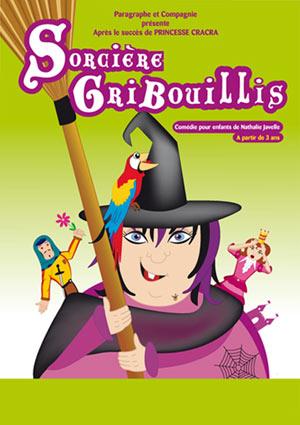 SORCIERE GRIBOUILLIS Théâtre Essaion de Paris spectacle pour enfant