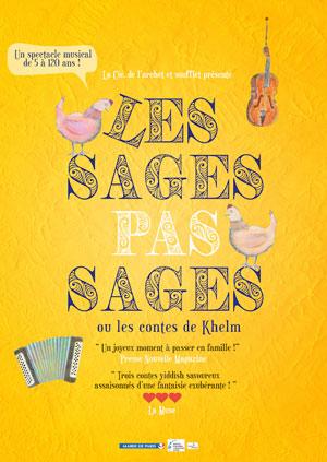 LES SAGES PAS SAGES Théâtre Essaion de Paris spectacle pour enfant