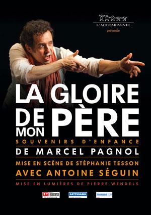 LA  GLOIRE  DE  MON  PERE Théâtre Essaion de Paris pièce de théâtre contemporain