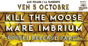 Plus d'infos sur l'évènement MARE IMBRIUM // KILL THE MOOSE