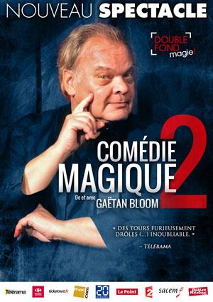 COMEDIE MAGIQUE 2 Le Double Fond revue, cabaret