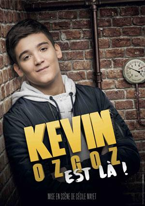 Plus d'infos sur l'évènement KEVIN OZGOZ EST LA !