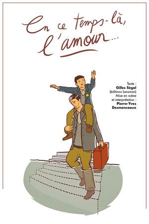 EN CE TEMPS-LA, L'AMOUR... Théâtre Essaion de Paris pièce de théâtre contemporain