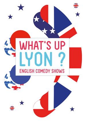 WHAT'S UP LYON ? LE COMPLEXE spectacle de café-théâtre