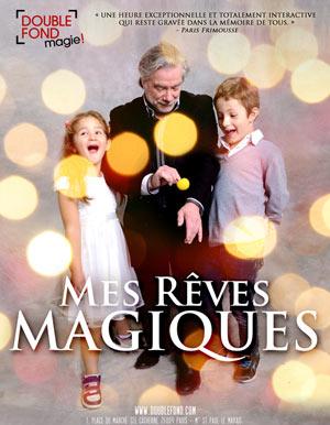 MES RÊVES MAGIQUES Le Double Fond revue, cabaret