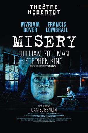 MISERY Théâtre Hébertot pièce de théâtre contemporain