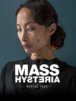 Plus d'infos sur l'évènement MASS HYSTERIA