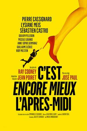 C'EST ENCORE MIEUX L'APRES-MIDI L'ODEON - MARSEILLE pièce de théâtre contemporain