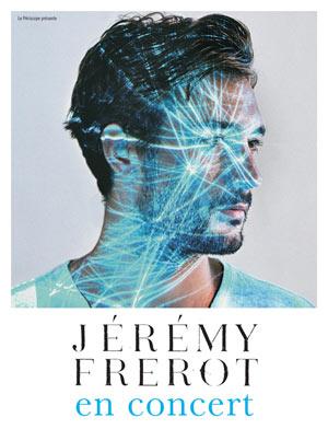 Plus d'infos sur l'évènement JEREMY FREROT