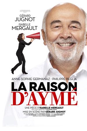 LA RAISON D'AYME OPERA MUNICIPAL MARSEILLE pièce de théâtre contemporain