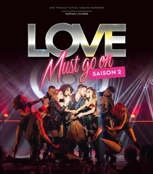 Plus d'infos sur l'évènement LOVE MUST GO ON - SAISON 2