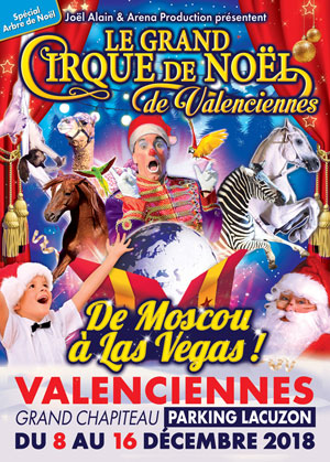 LE GRAND CIRQUE DE NOEL CHAPITEAU cirque