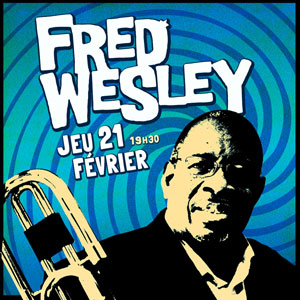 FRED WESLEY & THE NEW JB'S LE ROCKSTORE concert de R&B