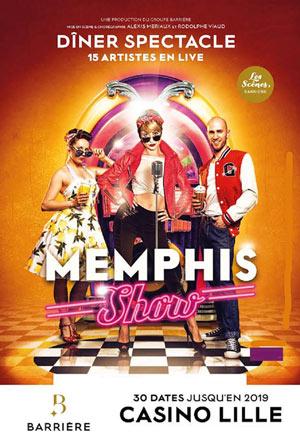 MEMPHIS SHOW - COCKTAIL SPECTACLE Hotel Casino Barrière Lille revue, cabaret
