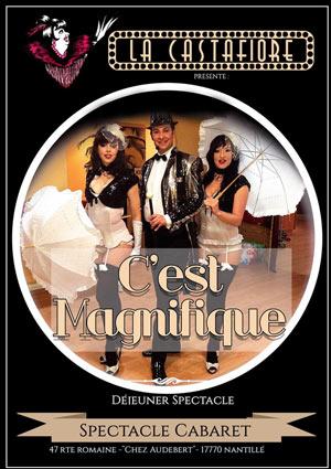 REVUE C'EST MAGNIFIQUE CABARET LA CASTAFIORE revue, cabaret