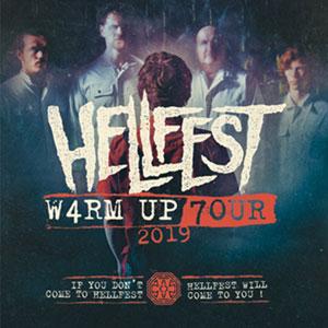 HELLFEST : W4RM UP 7OUR 2K19 LA LAITERIE concert de hard-rock métal