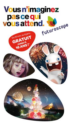 FUTUROSCOPE - PROMO ENFANT GRATUIT LE FUTUROSCOPE événement