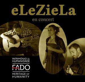 Plus d'infos sur l'évènement ELEZIELA (FADO)