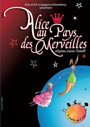 ALICE AU PAYS DES MERVEILLES LA CIE DU CAFE-THEATRE-GRANDE SALLE pièce de théâtre pour enfant