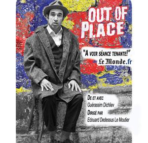 OUT OF PLACE LA GRANDE POSTE - espace improbable one man/woman show