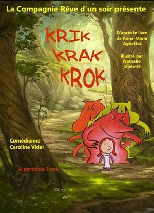 KRIK KRAK KROK CARRE RONDELET pièce de théâtre pour enfant