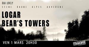 Plus d'infos sur l'évènement LOGAR + BEAR'S TOWERS