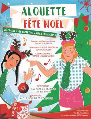 ALOUETTE FETE NOEL THEATRE DES GRANDS ENFANTS spectacle pour enfant