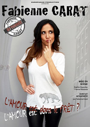 FABIENNE CARAT Spotlight one man/woman show