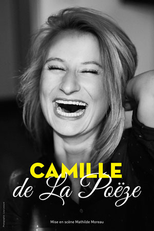 CAMILLE DE LA POEZE LA CIE DU CAFE-THEATRE-PETITE SALLE one man/woman show