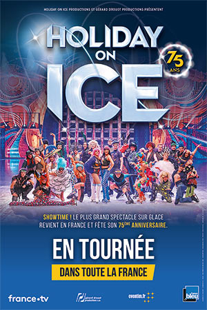 HOLIDAY ON ICE SUD DE FRANCE ARENA spectacle sur glace