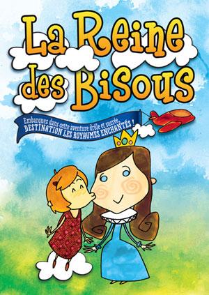LA REINE DES BISOUS ACTE 2 THEATRE spectacle pour enfant