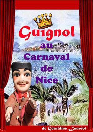Plus d'infos sur l'évènement GUIGNOL AU CARNAVAL DE NICE