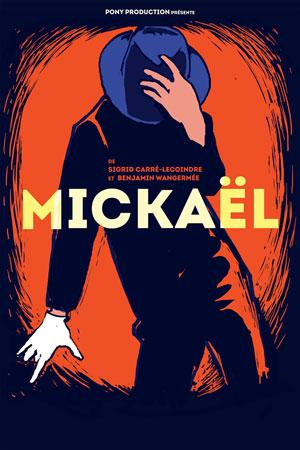 Plus d'infos sur l'évènement MICKAEL